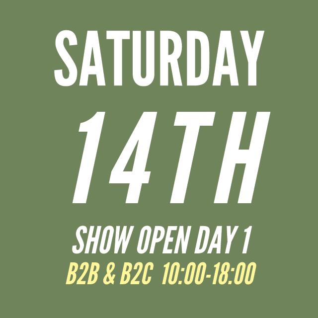 Saturday 14th 10:00-18:00b B2C & B2C hours